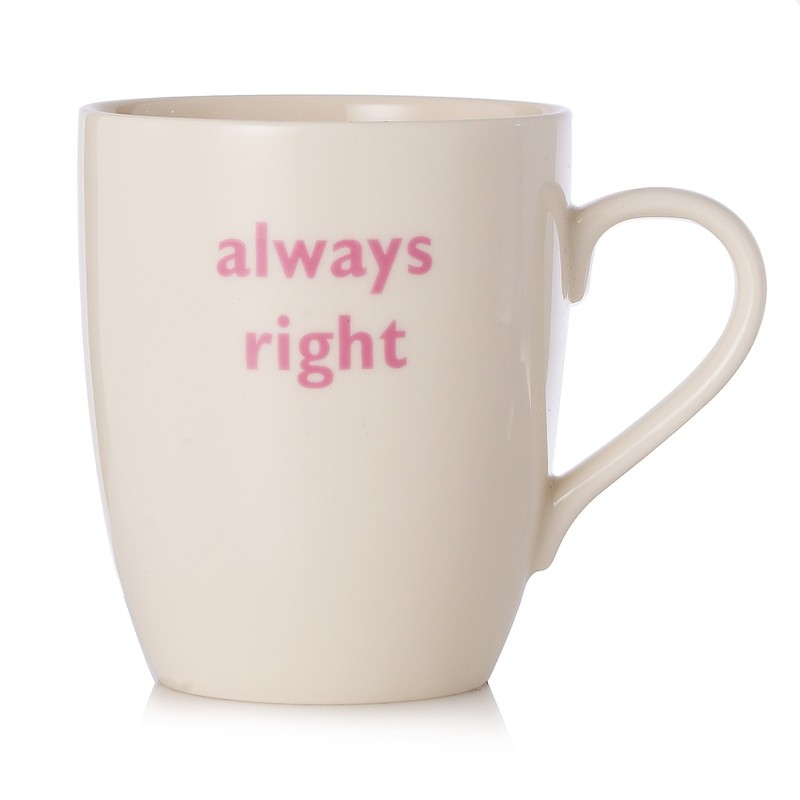 Always Right Mug R3